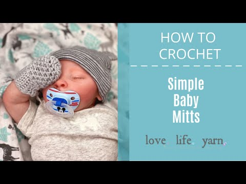 How to Crochet: Simple Baby Mitts