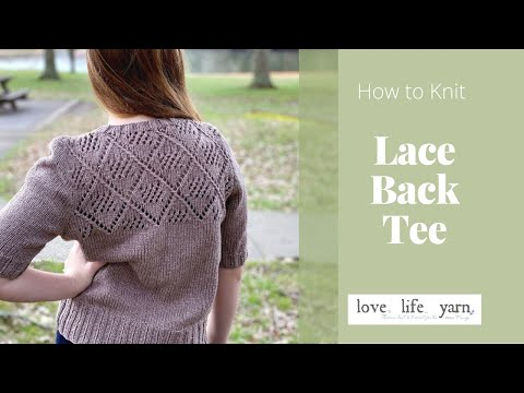How to Knit a Lace Back Tee