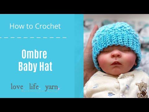 How to Crochet: Ombré Baby Hat