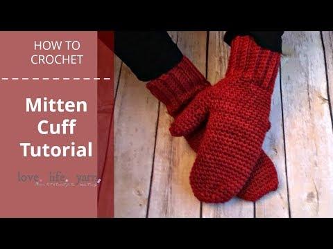 Basic Mitten Cuff Tutorial