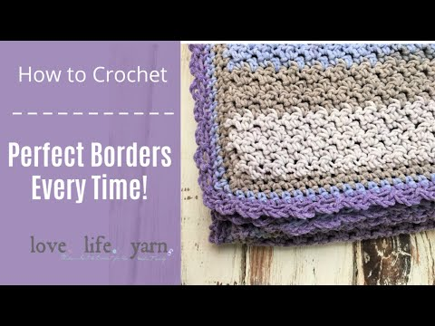 Crochet Perfect Borders Every Time