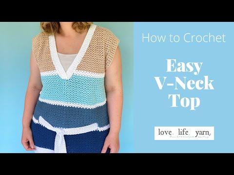 Easy V-Neck Crochet Top   Easy Video Tutorial