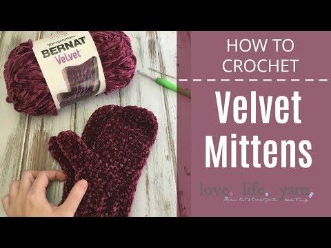 How to Crochet: Velvet Mittens