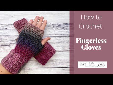 How to Crochet: Fingerless Gloves