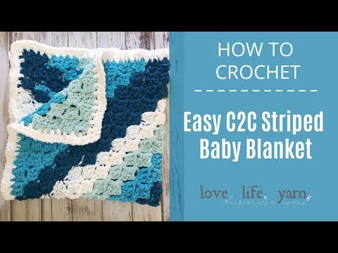 How to Crochet: Easy C2C Baby Blanket