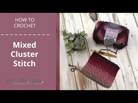 How to Crochet: Mixed Cluster Stitch