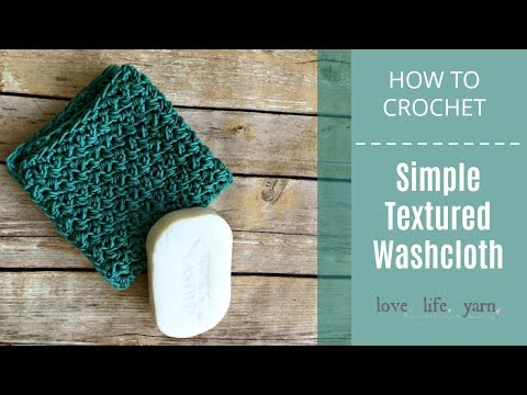 How to Crochet: Simple Textured Washcloth