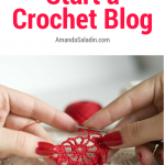 Have you ever wanted to start a blog? Here are five great reasons to turn your love of crochet into a popular blog.