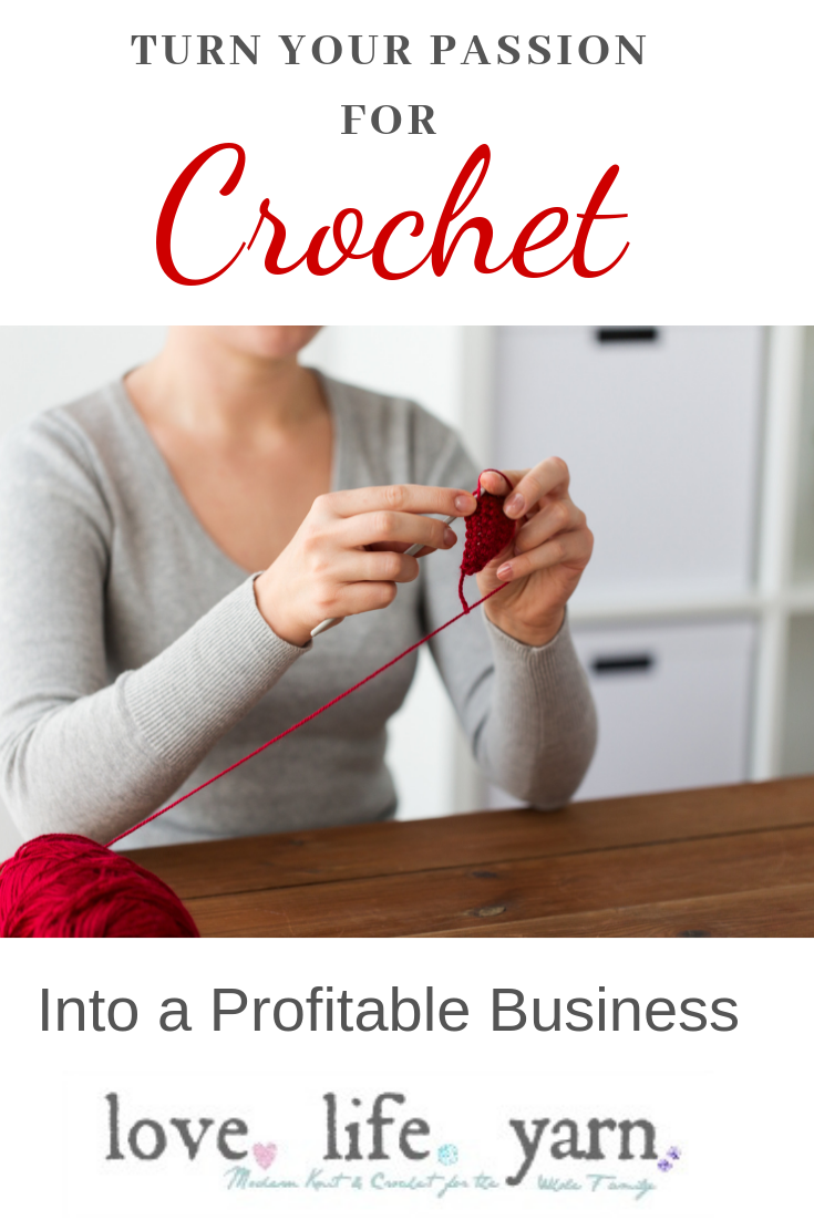 Turn your passion for crochet into a profitable business