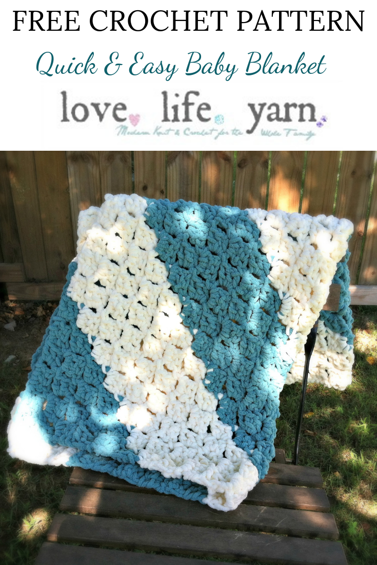 Quick and Easy Baby Blanket   Free Crochet Pattern   love. life. yarn.