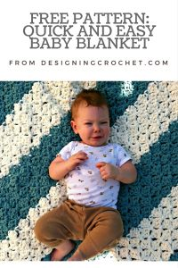 FREE pattern! Quick and Easy Baby Blanket from Designing Crochet by Amanda Saladin. This project works up really fast using super bulky yarn and C2C crochet!