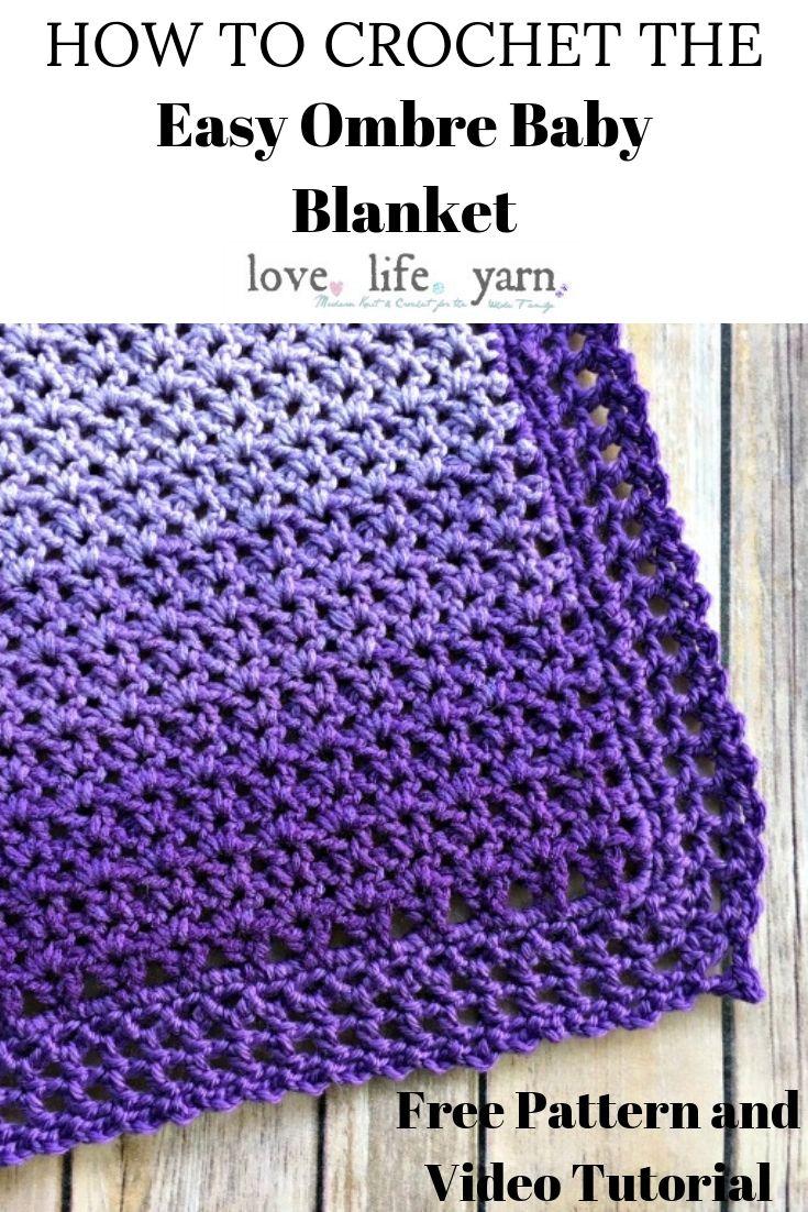 Easy Ombre Baby Blanket Free Crochet Pattern Love Life Yarn