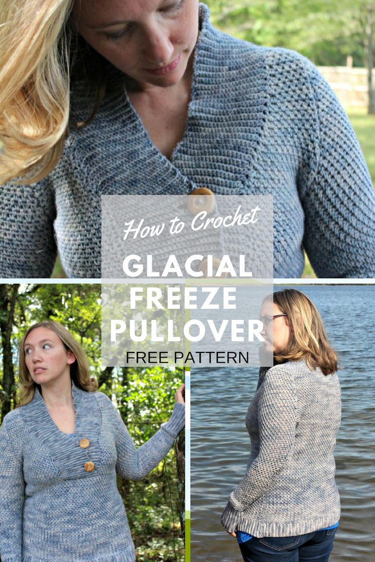 Glacial Freeze Pullover - Free Crochet Pattern - love  life
