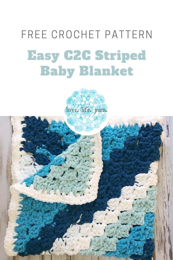 Easy C2c Striped Baby Blanket Free Crochet Pattern Love Life Yarn