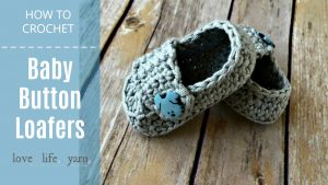 How to Crochet: Baby Button Loafers