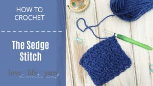 How to Crochet the Sedge Stitch