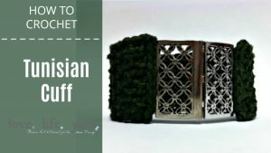 How to Crochet: Tunisian Cuff