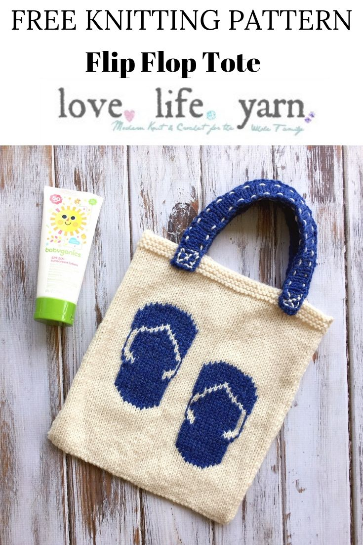 Learn how to knit this adorable summer tote with this free pattern for the Flip Flop Tote from Love.Life.Yarn by Amanda Saladin